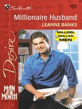 Millionaire Husband ebook by Leanne Banks