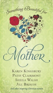 Something Beautiful for Mother ebook by Jack Countryman