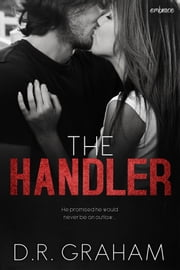 The Handler ebook by D.R. Graham