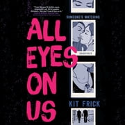 All Eyes on Us luisterboek by Kit Frick