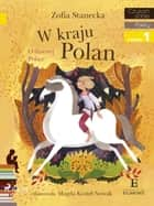 W Kraju Polan ebook by Zofia Stanecka