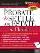 Probate and Settle an Estate in Florida eBook by Gudrun Nickel
