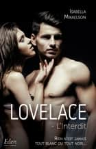Lovelace : l'interdit ebook by Isabella Mikaelson