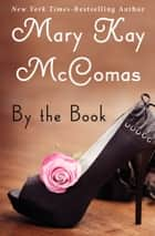 By the Book ebook by Mary Kay McComas