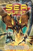Blistra the Sea Dragon - Book 28 ebook by Adam Blade