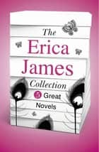 The Erica James Collection - 5 Great Novels ebook by Erica James