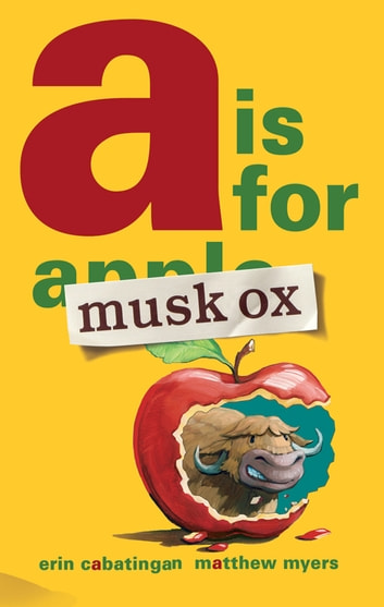 A Is for Musk Ox ebook by Erin Cabatingan