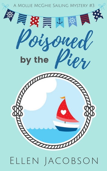 Poisoned by the Pier ebook by Ellen Jacobson
