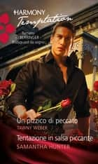Un pizzico di peccato eBook by Samantha Hunter, Tawny Weber