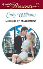 Merger by Matrimony ebook by Cathy Williams