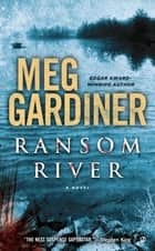 Ransom River ebook by Meg Gardiner