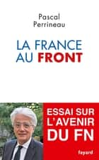 La France au front eBook by Pascal Perrineau