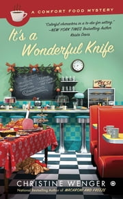 It's a Wonderful Knife ebook by Christine Wenger
