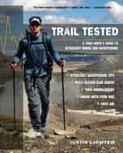 Trail Tested ebook by Justin Lichter