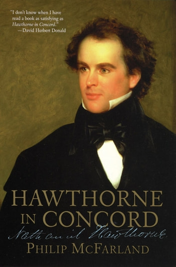 Hawthorne in Concord ebook by Philip Mcfarland