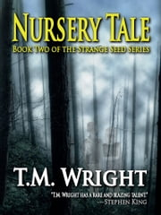Nursery Tale ebook by T.M. Wright