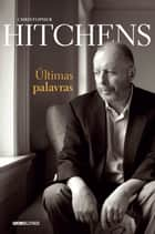 Últimas palavras ebook by Christopher Hitchens
