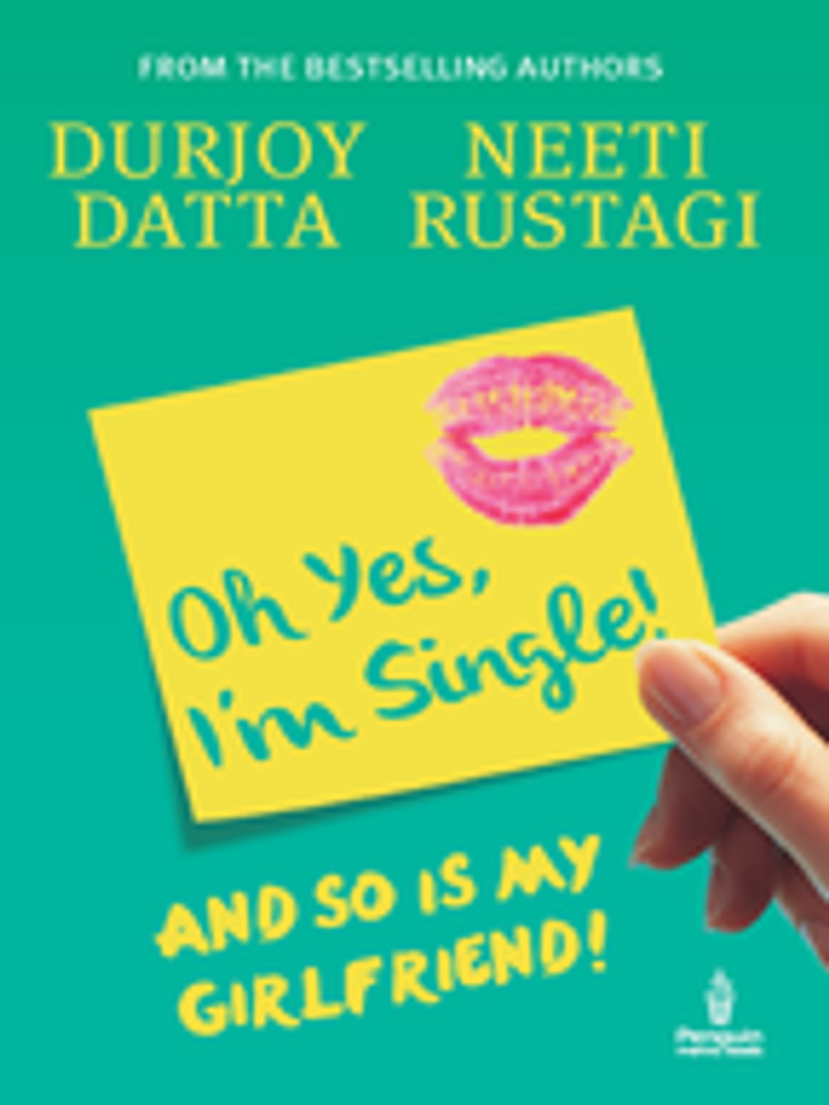 Ohh Yes, I'm Single  And So Is My Girlfriend Ebook By Durjoy