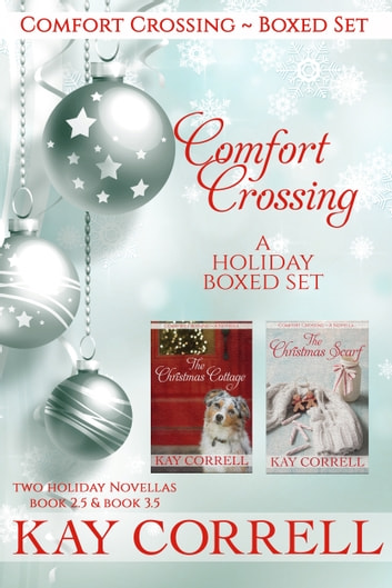 Comfort Crossing Holiday Boxed Set ebook by Kay Correll