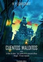 Cuentos malditos ebook by H. P. Lovecraft