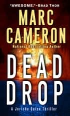 Dead Drop ebook by Marc Cameron