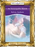An Inescapable Match ebook by Sylvia Andrew