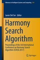 Harmony Search Algorithm ebook by Javier Del Ser
