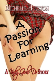 A Passion For Learning ebook by Michelle Houston