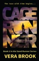 Cage Runner ebook by Vera Brook