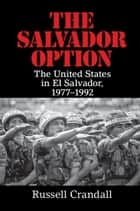 The Salvador Option ebook by Russell Crandall