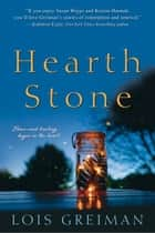 Hearth Stone ebook by Lois Greiman