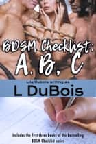 Checklist: A, B, C ebook by L. DuBois