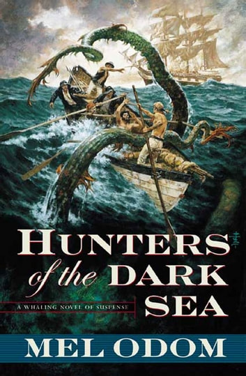 Hunters of the Dark Sea ebook by Mel Odom