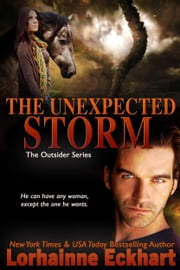 The Unexpected Storm ebook by Lorhainne Eckhart