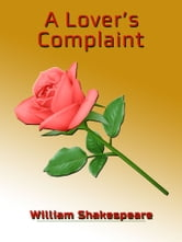 A Lover's Complaint ebook by William Shakespeare