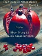 Nectar (The House On Glass Beach #4.1) ebook by Laura Susan Johnson