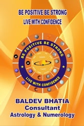 Be Positive Be Strong - 2, #2 ebook by BALDEV BHATIA