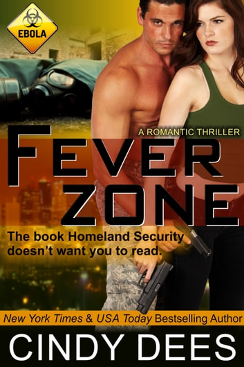 Fever Zone (A Romantic Thriller) ebook by Cindy Dees