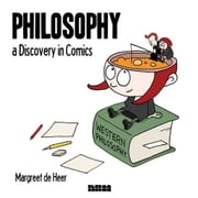 Philosophy: A Discovery in Comics ebook by de Heer, Margreet