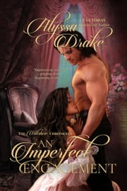 An Imperfect Engagement - Wiltshire Chronicles, #2 ebook by Alyssa Drake