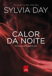 Calor da Noite ebook by Sylvia Day
