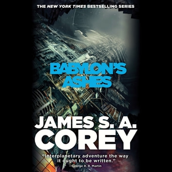 Babylon's Ashes audiobook by James S. A. Corey