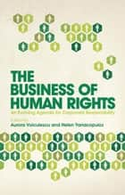 The Business of Human Rights ebook by Aurora Voiculescu, Helen Yanacopulos