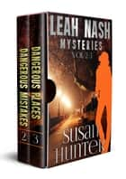 Leah Nash Mysteries - Volumes 2-3 ebook by Susan Hunter