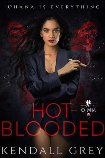 Hot-Blooded ebook by Kendall Grey