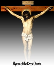 Hymns of the Greek Church ebook by John Brownlie