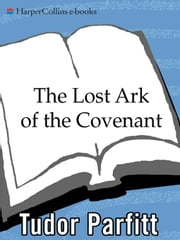 The Lost Ark of the Covenant ebook by Tudor Parfitt