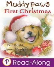 Muddypaws' First Christmas ebook by Paul Bright,Simon Mendez