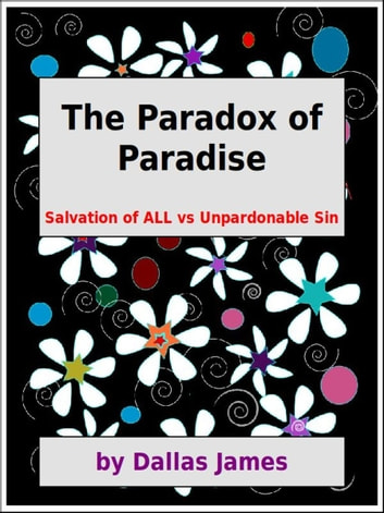 The Paradox of Paradise ebook by Dallas James