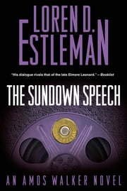 The Sundown Speech ebook by Loren D. Estleman